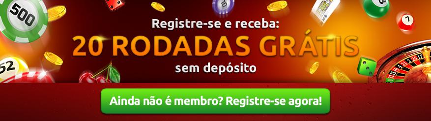 Registre-se e receba: 20 rodadas grátis sem depósito Ainda não é membro? Registre-se agora!
